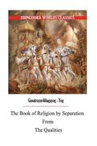 The Book of Religion by Separation from the Qualities