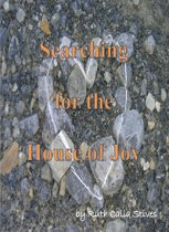 Searching for the House of Joy