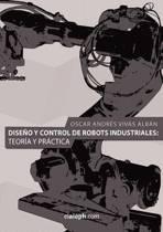 Diseno Y Control de Robots Industriales