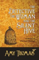 The Detective, the Woman and the Silent Hive