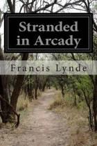 Stranded in Arcady