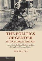 The Politics of Gender in Victorian Britain