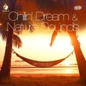 Chillin' Dream & Nature Sounds