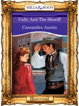 Cally And The Sheriff (Mills & Boon Vintage 90s Historical)