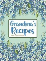 Grandma's Recipes Blue Flower Edition