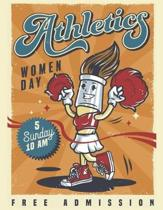 Athletics Women's Day: Composition Notebook - Exercise Book - Lined School & College Work Book
