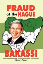 Fraud at the Hague-Bakassi
