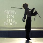 Piper On The Roof
