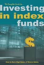 Complete Guide to Investing in Index Funds