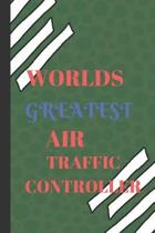 World's Greatest Air Traffic Controller