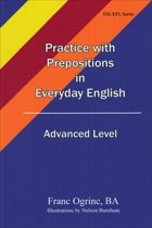 Practice with Prepositions in Everyday English, Advanced Level