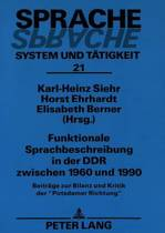Funktionale Sprachbeschreibung in Der Ddr Zwischen 1960 Und 1990