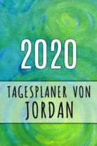 2020 Tagesplaner von Jordan: Personalisierter Kalender f�r 2020 mit deinem Vornamen