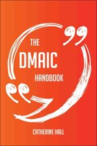 The DMAIC Handbook - Everything You Need To Know About DMAIC