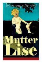 Mutter Lise (Vollst ndige Ausgabe)