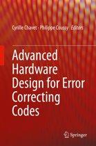 Advanced Hardware Design for Error Correcting Codes