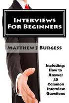 Interviews for Beginners