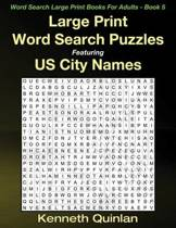 Large Print Word Search Puzzles Featuring Us City Names