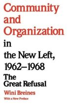 Community and Organization in the New Left, 1962-68