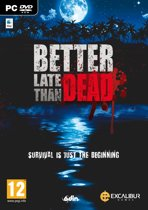 Better Late Than Dead - PC