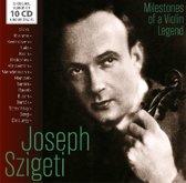 Joseph Szigeti: Milestones Of A Violin Legend