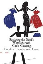 Replacing the Devil's Wardrobe with God's Covering