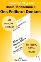 Klassiekers Collectie - Samenvatting van Daniel Kahneman's Ons Feilbare Denken