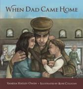When Dad Came Home