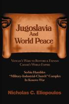 Jugoslavia and World Peace