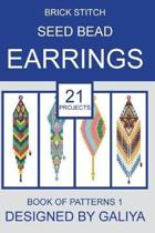 Brick Stitch Seed Bead Earrings. Book of Patterns