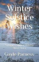 Winter Solstice Wishes: A Rogues Shifter Holiday Short Story