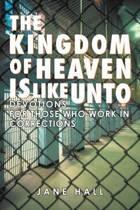 The Kingdom of Heaven Is Like Unto
