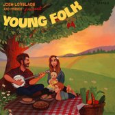 And Friends Present; Young Folk