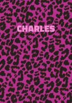 Charles: Personalized Pink Leopard Print Notebook (Animal Skin Pattern). College Ruled (Lined) Journal for Notes, Diary, Journa
