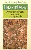 Helen of Delen - Over de transformatie van mens en organisatie