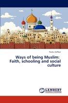 Ways of Being Muslim