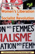 Women's Liberation & Socialist Revolution Documents of the Fourth International