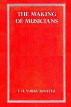 The Making of Musicians
