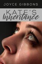 KATE'S INHERITANCE