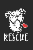 Rescue: Dog Pitbull Drawing Rescue Mom Adopt Dot Grid Journal, Diary, Notebook 6 x 9 inches with 120 Pages