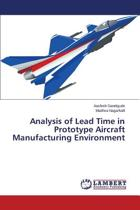 Analysis of Lead Time in Prototype Aircraft Manufacturing Environment