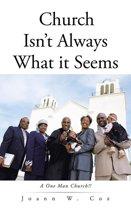 Church Isn't Always What It Seems