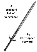 A Scabbard Full of Vengeance