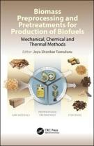 Biomass Preprocessing for Biofuels Production