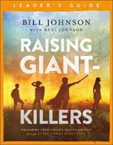Raising Giant-Killers Leader's Guide