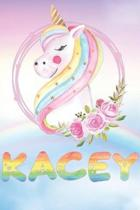 Kacey: Kacey's Unicorn Personal Custom Named Diary Planner Perpetual Calendar Notebook Journal 6x9 Personalized Customized Gi