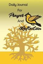 Daily Journal For Prayer And Reflection: Gratitude & Inspiration Notebook