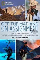 Off the Map and on Assignment