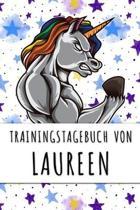 Trainingstagebuch von Laureen: Personalisierter Tagesplaner f�r dein Fitness- und Krafttraining im Fitnessstudio oder Zuhause