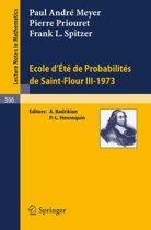 Ecole d'Ete de Probabilites de Saint-Flour III, 1973